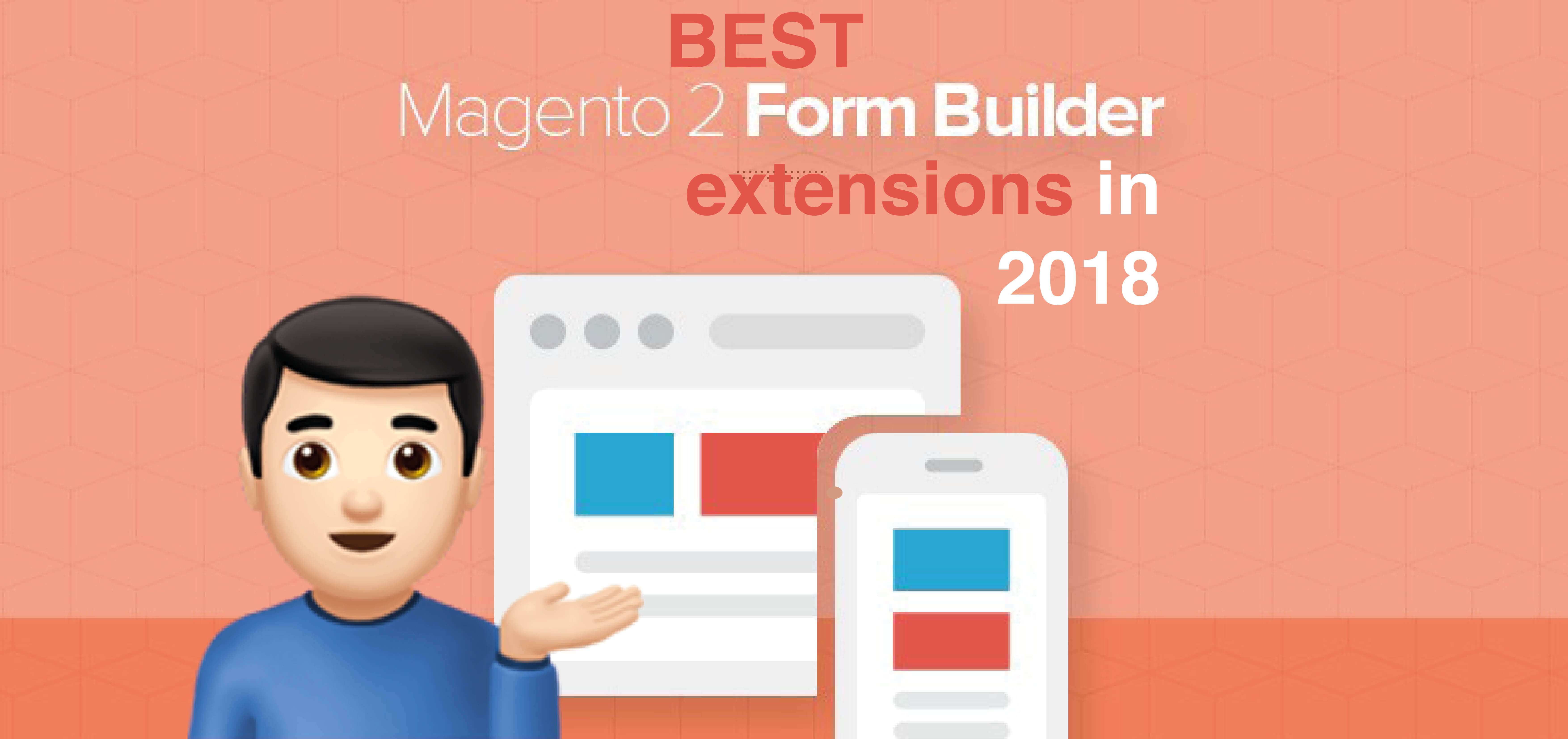6 Best Form Builder Extensions for Magento 2 in 2018