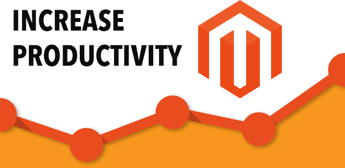 How to Increase Magento Productivity