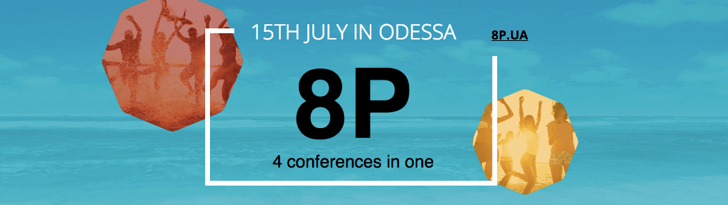 «8P: Business Online»: 4 Conferences in One at the Black Sea, 15th of July, Odessa