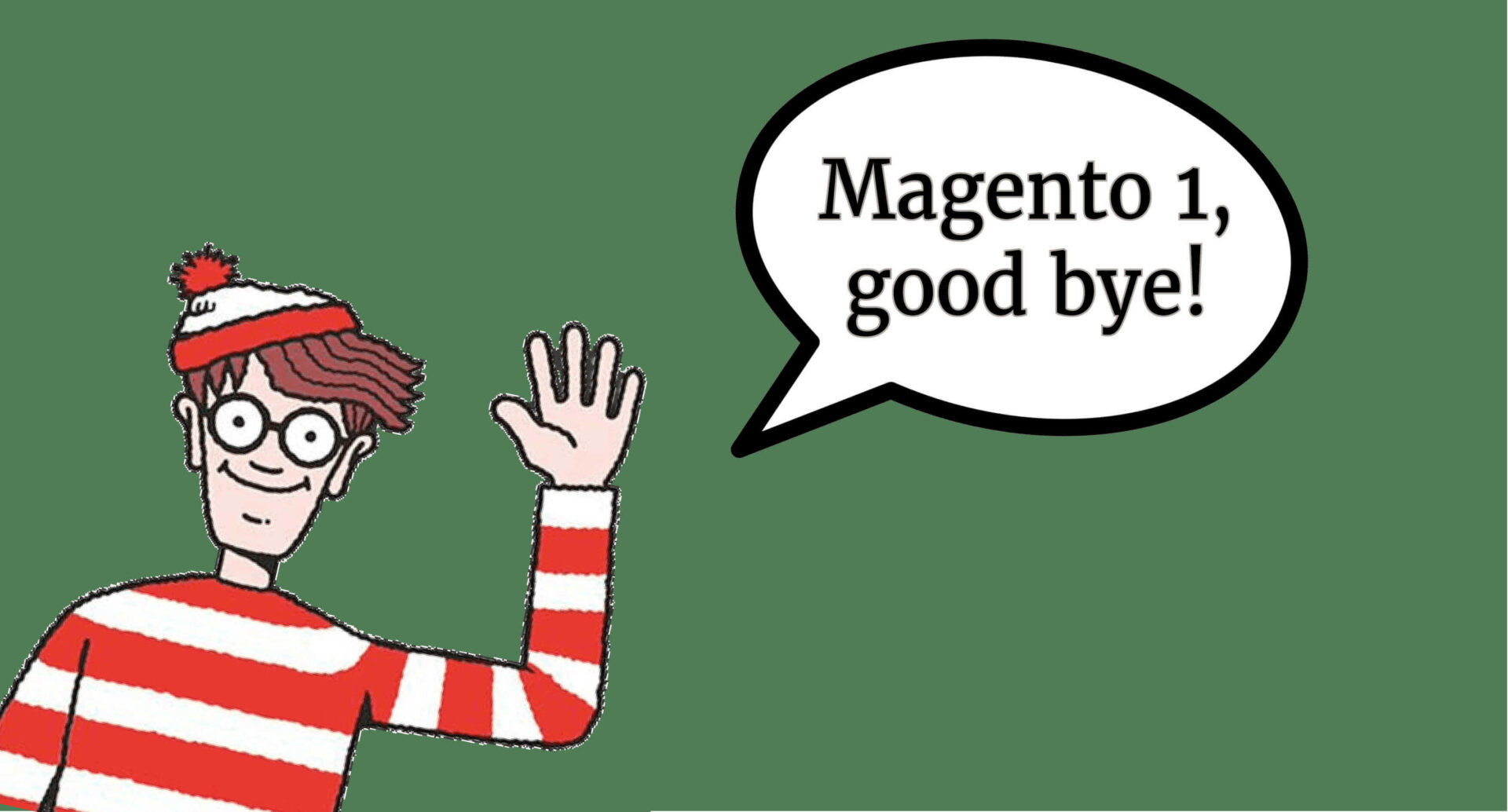 The End of Magento 1 is Near?
